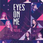 IZ*ONE初のコンサートフィルム『EYES ON ME : THE MOVIE』がMnetでTV初放送決定