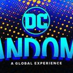 100時間以上のコンテンツが2日間にわたって2部構成で開催!―DC史上最大の世界同時オンラインイベント「DCファンドーム」まもなく開催