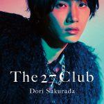 発売記念ライブイベント開催決定!―桜田通セカンド写真集『The 27 Club』〈表紙デザイン〉公開