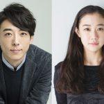 高橋一生×蒼井優が18年ぶりの映画共演で初の夫婦役―『ロマンスドール』公開決定