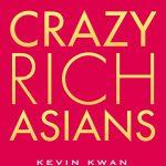 シンガポールを舞台に、桁外れなリッチな暮らしぶりや富・人脈への執着をユーモアたっぷりに描く!―『クレイジー・リッチ!』原作小説発売